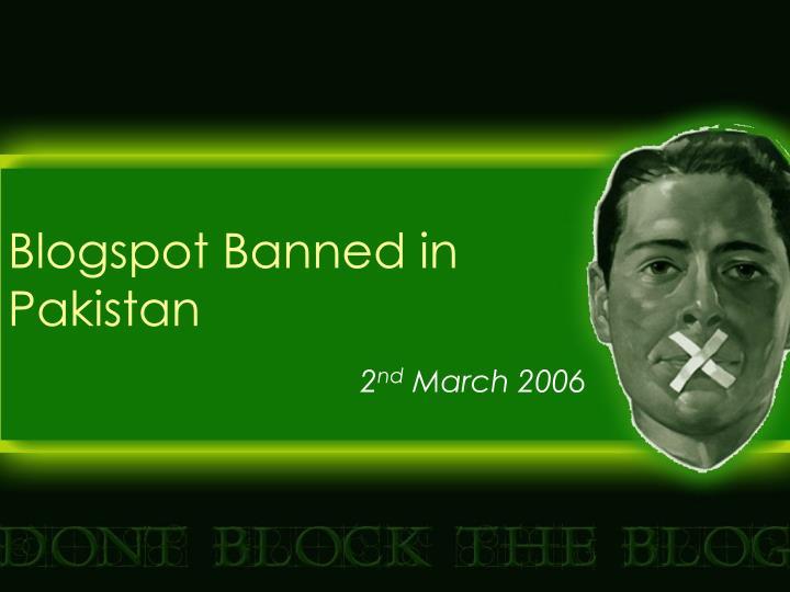Blogspot banned in pakistan