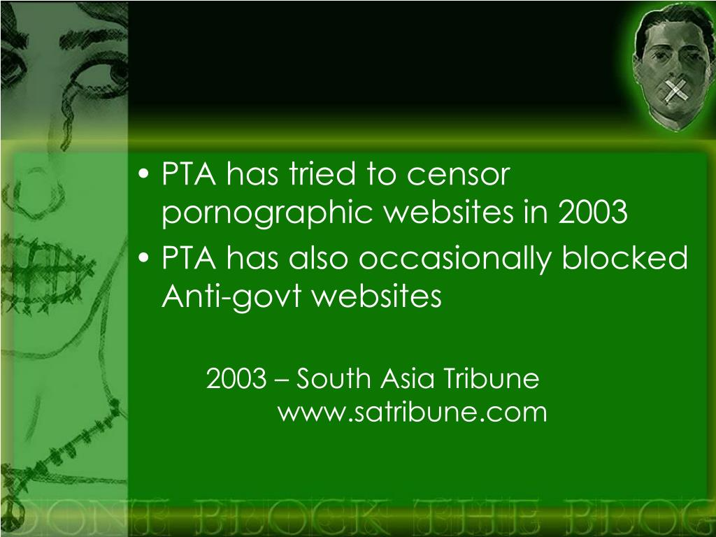 PTA has tried to censor pornographic websites in 2003