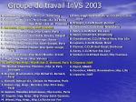 groupe de travail invs 2003