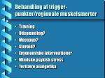 behandling af trigger punkter regionale muskelsmerter