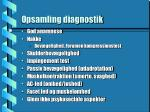 opsamling diagnostik