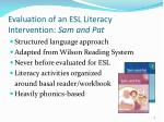 evaluation of an esl literacy intervention sam and pat