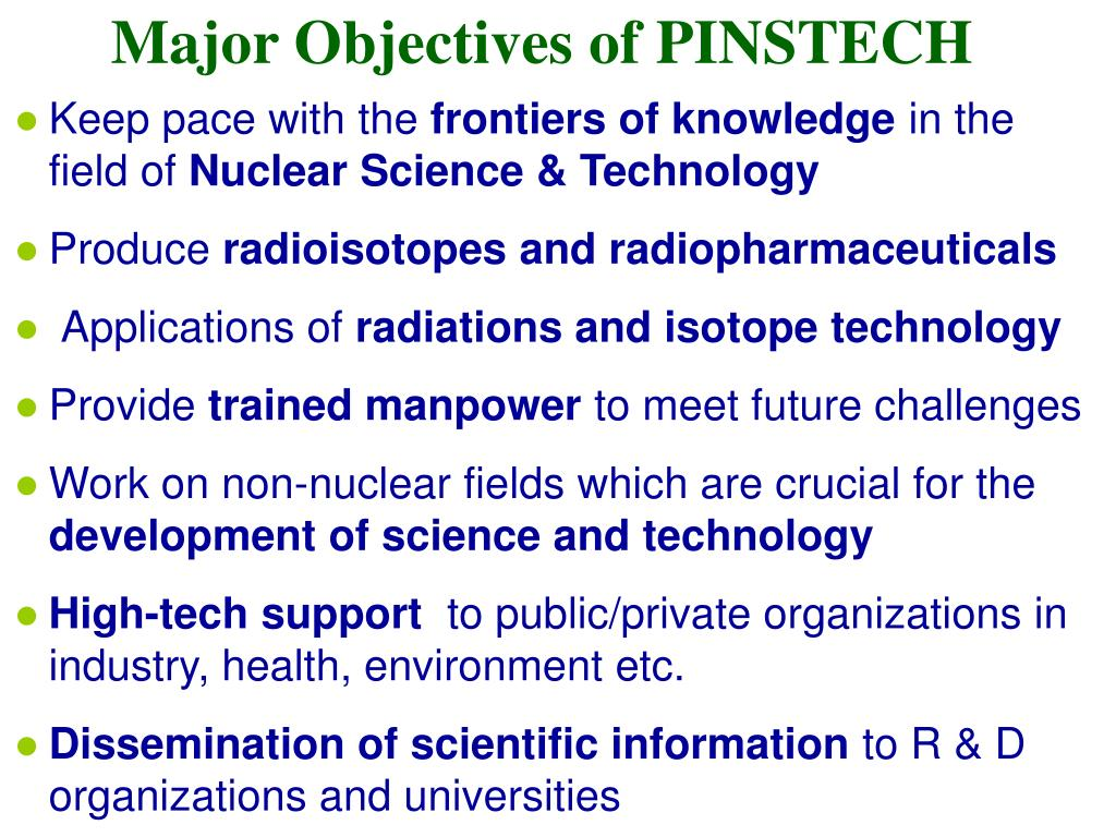 Major Objectives of PINSTECH