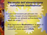 necessit dell alimentazione nutrizionale biodinamica