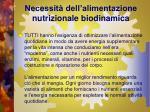 necessit dell alimentazione nutrizionale biodinamica1