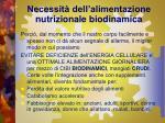 necessit dell alimentazione nutrizionale biodinamica13
