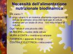 necessit dell alimentazione nutrizionale biodinamica3