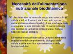 necessit dell alimentazione nutrizionale biodinamica4