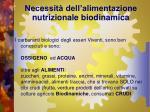 necessit dell alimentazione nutrizionale biodinamica7