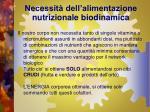 necessit dell alimentazione nutrizionale biodinamica9