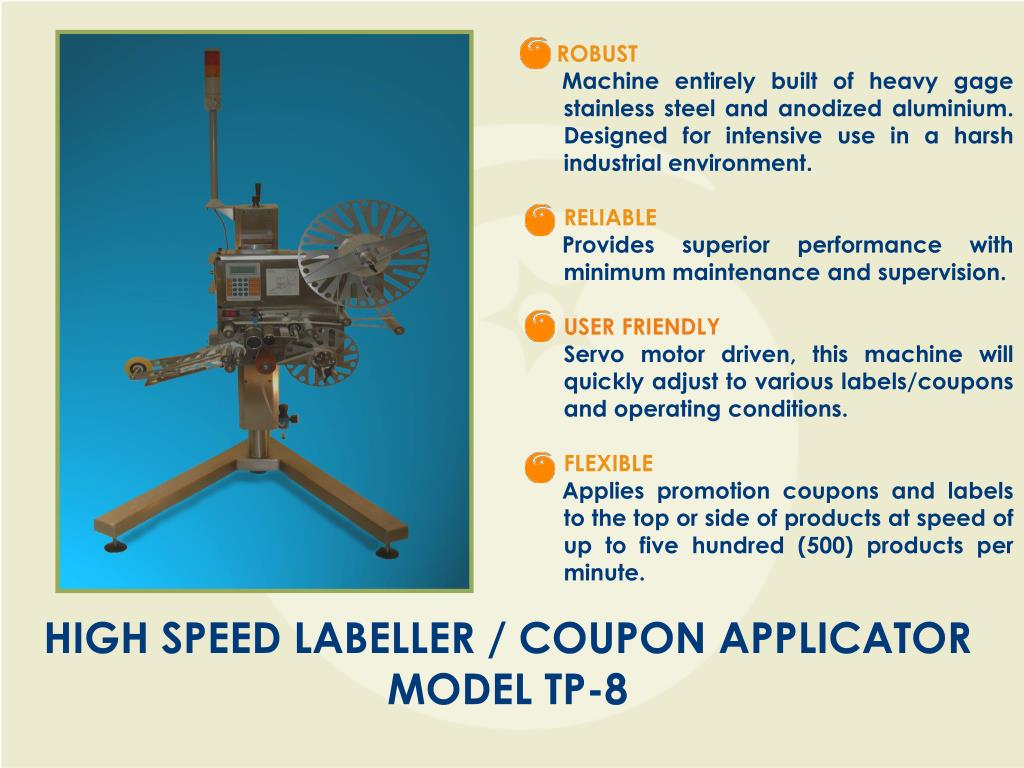 HIGH SPEED LABELLER / COUPON APPLICATOR    MODEL TP-8