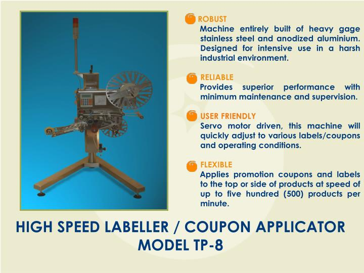 High speed labeller coupon applicator model tp 8