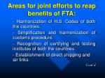 areas for joint efforts to reap benefits of fta