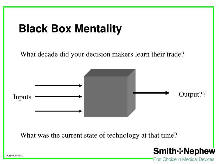 Black Box Mentality