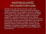 nadpobudliwo psychomotoryczna