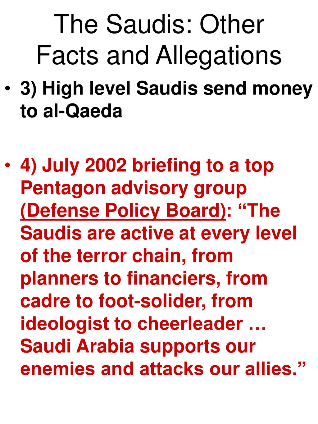 The Saudis: Other Facts and Allegations