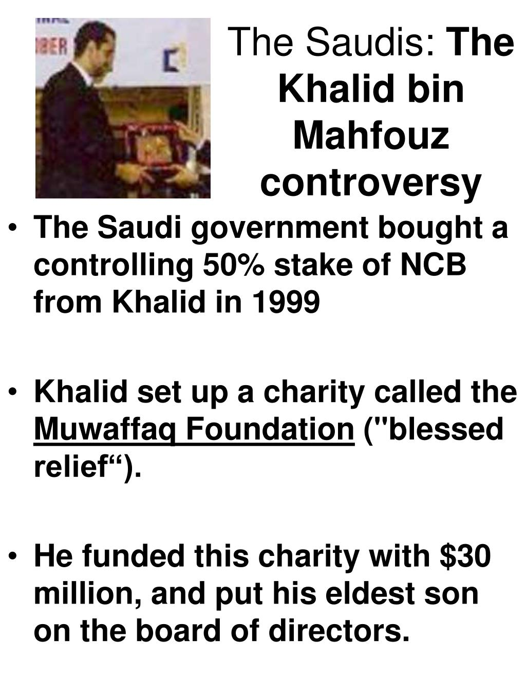 The Saudis: