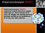 kr y konv sasyon smart