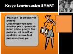kreye konv rsasion smart