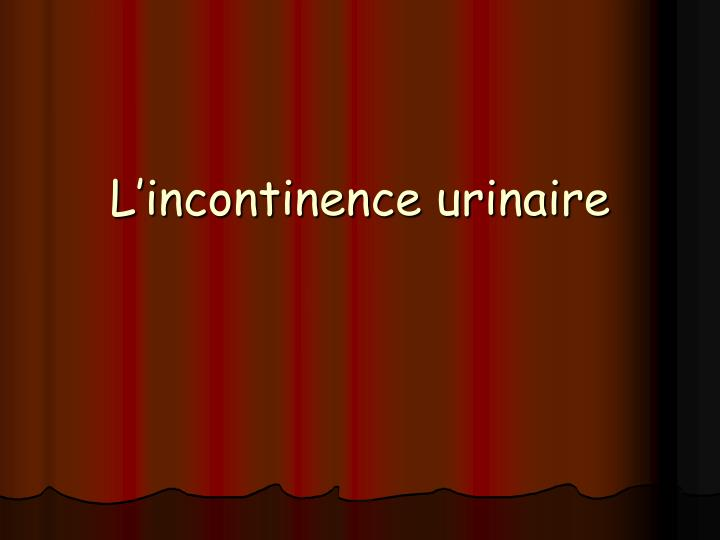 l incontinence urinaire n.