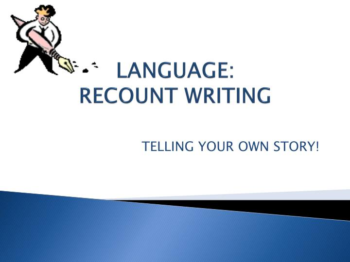 language recount writing n.