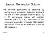 second generation solution