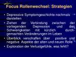 focus rollenwechsel strategien