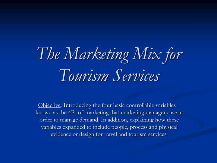 the marketing mix for tourism services n.