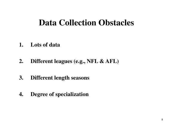 Data Collection Obstacles