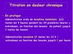 titration en douleur chronique1