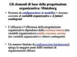 gli elementi di base della progettazione organizzativa mintzberg
