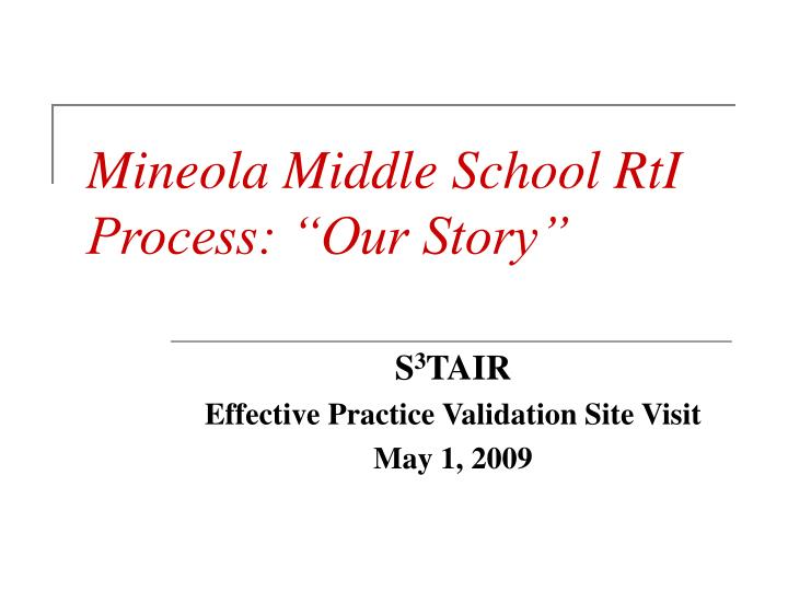 mineola middle school rti process our story