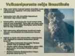 vulkaanipursete m ju ilmastikule