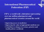 international pharmaceutical federation fip