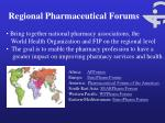 regional pharmaceutical forums