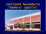 instituto secundario general levalle
