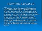 hepatite a b c d e e