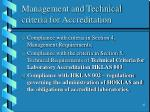 management and technical criteria for accreditation