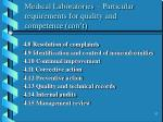 medical laboratories particular requirements for quality and competence con t