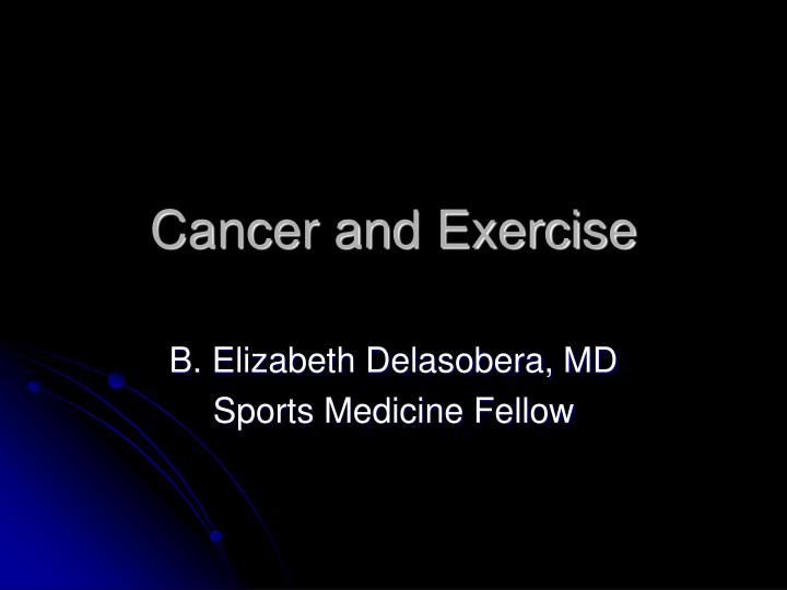 cancer and exercise n.