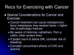 recs for exercising with cancer2