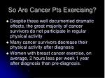 so are cancer pts exercising