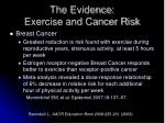 the evidence exercise and cancer risk1