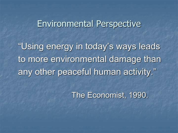 Environmental Perspective