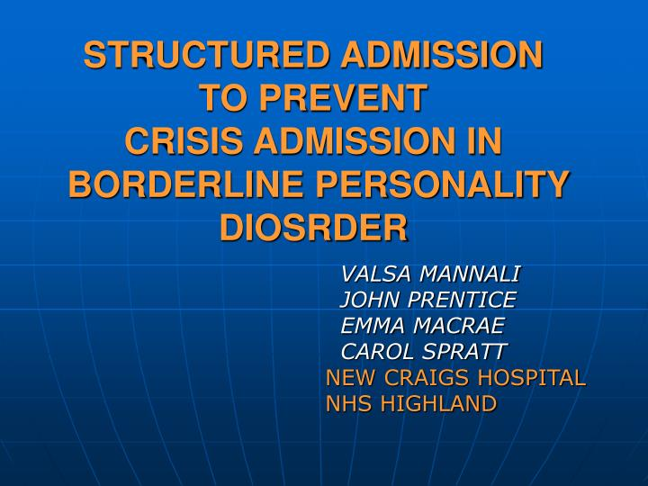 structured admission to prevent crisis admission in borderline personality diosrder n.
