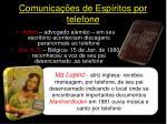 comunica es de esp ritos por telefone