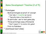 game development timeline 2 of 5