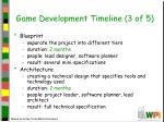 game development timeline 3 of 5