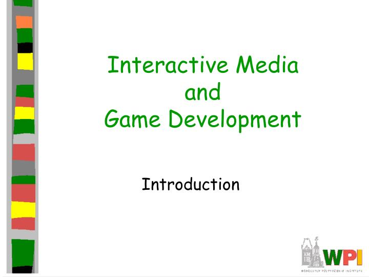 interactive media and game development n.