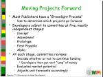 moving projects forward